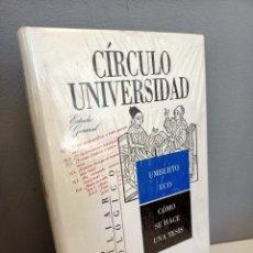 Libros: COMO SE HACE UNA TESIS, UMBERTO ECO, NUEVO (RETRACTILADO), CIRCULO UNIVERSIDAD, 2001. Lote 219846048