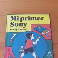 Libros: LIBRO MI PRIMER SONY (BLACKIE BOOKX) BENNY BARBASH. Lote 220357943