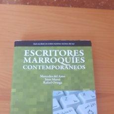 Libros: LIBRO ESCRITORES MARROQUÍES CONTEMPORÁNEOS (EDITORIAL ALCALA GRUOPO) ARABIA ESTUDIOS. Lote 220360565