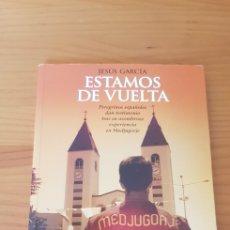 Libros: LIBRO ESTAMOS DE VUELTA DE JESÚS GARCIA. Lote 220365657