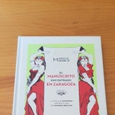 Libros: LIBRO EL MANUSCRITO ENCONTRADO EN ZARAGOZA (DIEGO MOLDES). Lote 220368197
