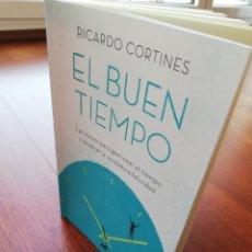 Libros: RICARDO CORTINES. EL BUEN TIEMPO.. Lote 220718913
