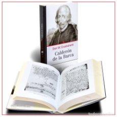 Libros: CALDERÓN DE LA BARCA. (CRUICKSHANK, DON W.). Lote 220898805