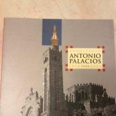 Libros: ARQUITECTO ANTONIO PALACIOS 1874 - 1945. Lote 288066643