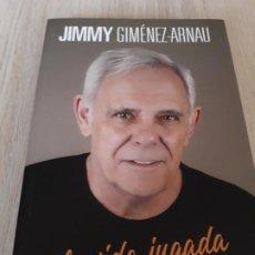 Libros: LA VIDA JUGADA. JIMMY GIMENEZ-ARNAU. Lote 221540727
