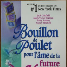 Libros: LIBRO BOUILLON DE POULET POR L'ÂME DE LA FUTURE MAMAN. Lote 221557293