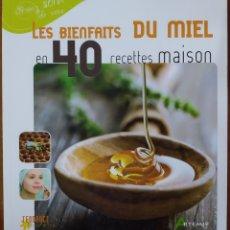 Libros: LIBRO LES BIENFAITS DU MIEL. Lote 221590020
