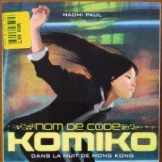 Libros: LIBRO NOM DE CODE 1 KOMIKO. Lote 221590898
