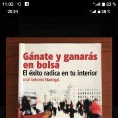 Libros: GÁNATE Y GANARÁ EN BOLSA. JOSÉ ANTONIO MADRIGAL. Lote 222107263