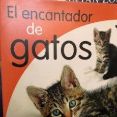 Libros: EL ENCANTADOR DE GATOS - CARLOS RODRIGUEZ - AGUILAR. Lote 222384507