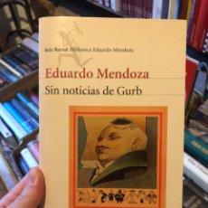 Libros: EDUARDO MENDOZA SIN NOTICIAS DE GURB SEIX BARRAL. Lote 222516211