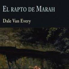 Libri: EL RAPTO DE MARAH DALE VAN EVERY VALDEMAR, 2020. FRONTERA TAPA DURA 22 CM CONDICIÓN: NEW. ESTADO DE. Lote 222517698