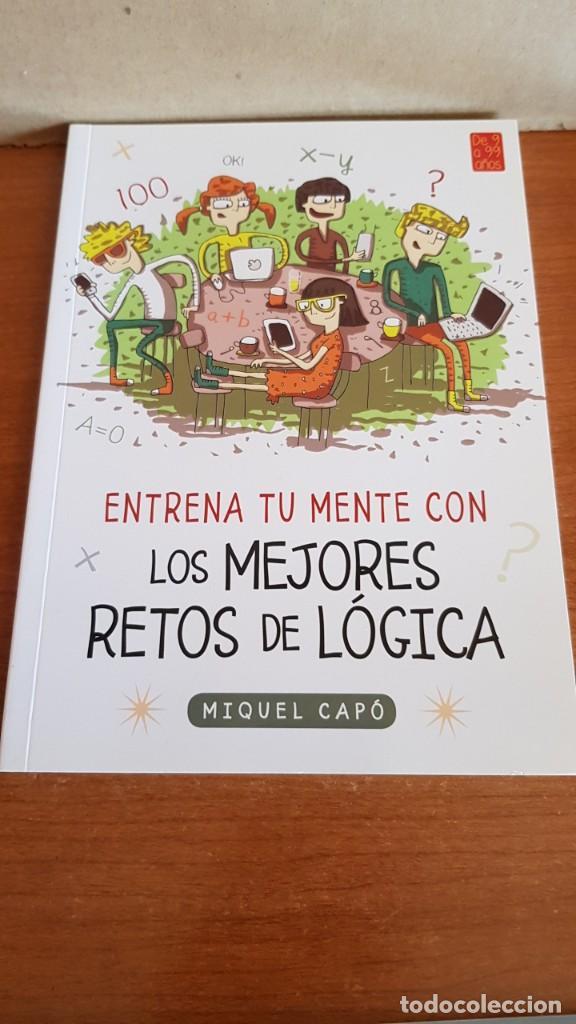 Libros: DE 9 A 99 AÑOS / ENTRENA TU MENTE CON... MIQUEL CAPÓ - 2018 / COMPLETO A ESTRENAR. - Foto 2 - 222652160