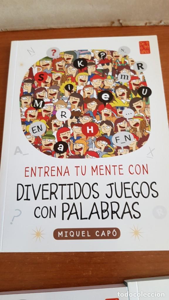 Libros: DE 9 A 99 AÑOS / ENTRENA TU MENTE CON... MIQUEL CAPÓ - 2018 / COMPLETO A ESTRENAR. - Foto 3 - 222652160