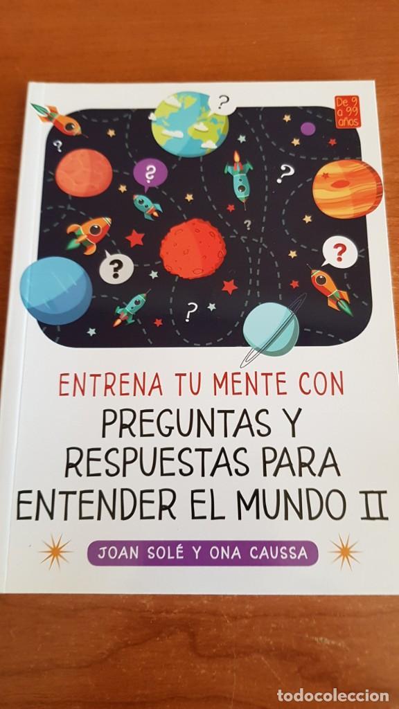 Libros: DE 9 A 99 AÑOS / ENTRENA TU MENTE CON... MIQUEL CAPÓ - 2018 / COMPLETO A ESTRENAR. - Foto 6 - 222652160