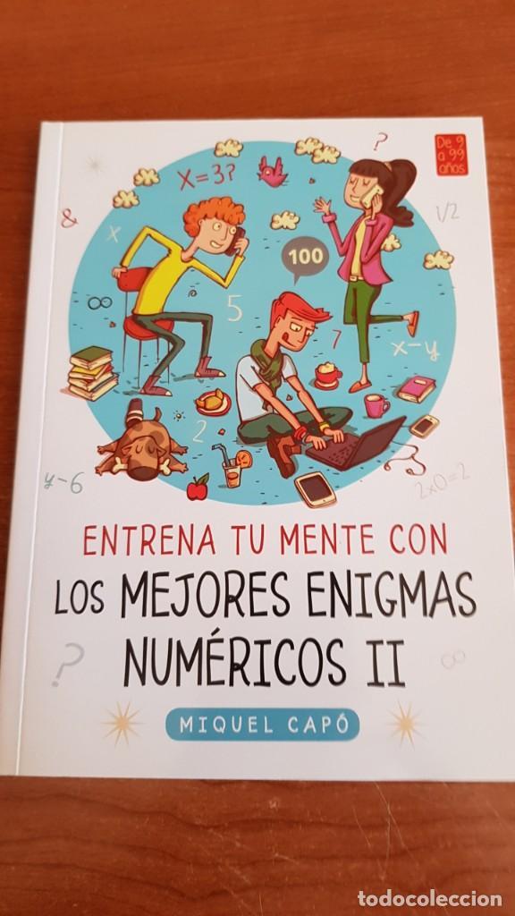 Libros: DE 9 A 99 AÑOS / ENTRENA TU MENTE CON... MIQUEL CAPÓ - 2018 / COMPLETO A ESTRENAR. - Foto 7 - 222652160