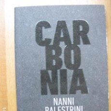 Libros: LIBRO - CARBONIA - EDIT. TIGRE DE PAPER - NANNI BALESTRINI - NUEVO EN CATALAN. Lote 222680591