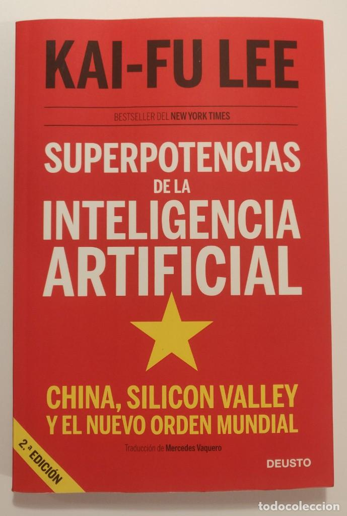 Libros: SUPERPOTENCIAS DE LA INTELIGENCIA ARTIFICIAL ( KAI-FU LEE) - Foto 1 - 222697083
