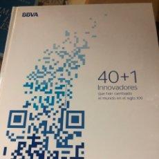 Libros: 40+1 INNOVADORES QUE HAN CAMBIADO EL MUNDO EN EL SIGLO XXI. Lote 222701261