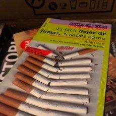 Libros: ES FÁCIL DEJAR DE FUMAR SI SABES COMO ESPASA ALLEN CARR. Lote 222708830