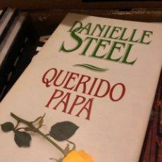 Libros: DANIELLE STEEL QUERIDO PAPA. Lote 222708980