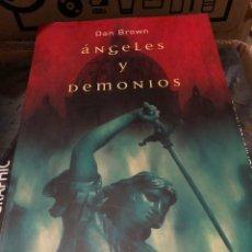 Libros: DAN BROWN ÁNGELES Y DEMONIOS / UNBRIEL. Lote 222709247