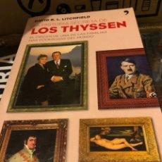 Libros: DAVID R. L. LITCHFIELD LOS THYSSEN. Lote 222709535
