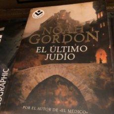 Libros: NOAH GORDON EL ÚLTIMO JUDÍO. Lote 222709588