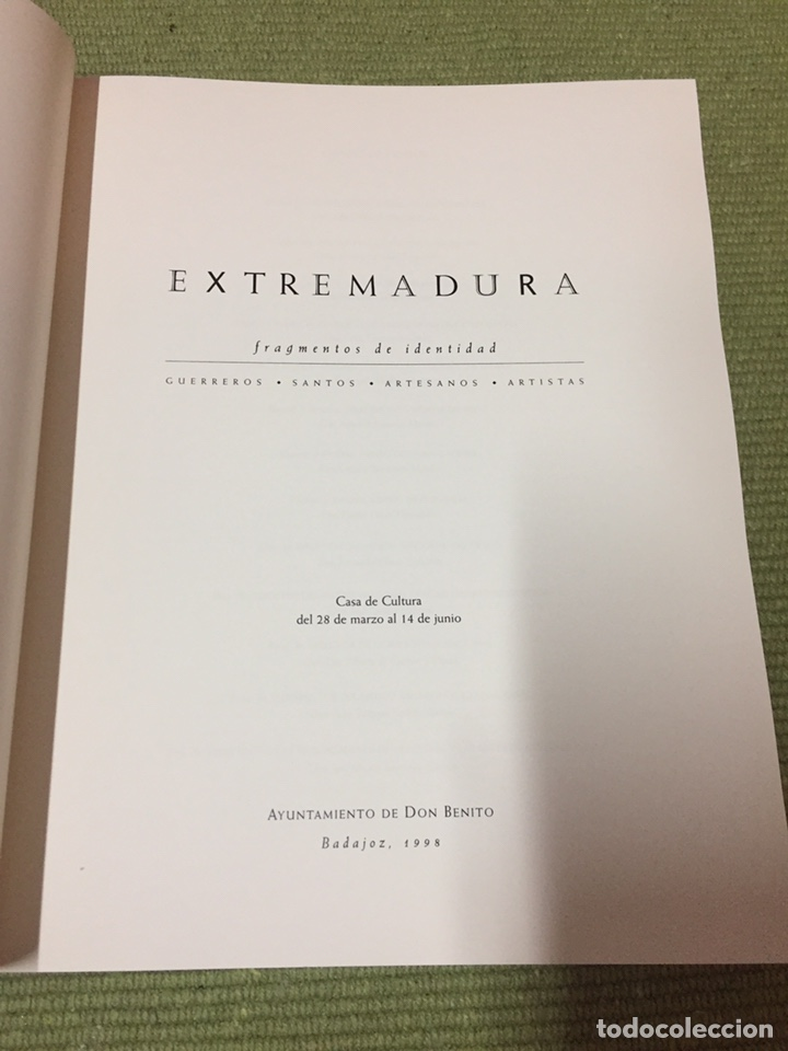 Libros: EXTREMADURA. FRAGMENTOS DE IDENTIDAD. GUERREROS. SANTOS. ARTESANOS. ARTISTAS (1998) - Foto 2 - 222714663