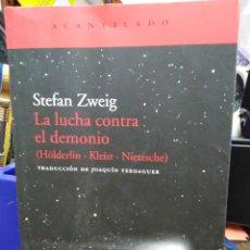 Livres: LA LUCHA CONTRA EL DEMONIO(HOLDERLIN/KLEIST/NIETZSCHE)STEFAN ZWEIG-EDITA ACANTILADO 2010,. Lote 223333403