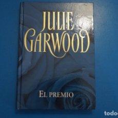 Libros: LIBRO DE JULIE GARWOOD EL PREMIO AÑO 2006 DE RBA EDITORES LOTE D. Lote 224198253