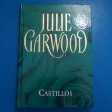 Libros: LIBRO DE JULIE GARWOOD CASTILLOS AÑO 2006 DE RBA EDITORES LOTE C. Lote 224198633