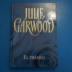 Libros: LIBRO DE JULIE GARWOOD EL PREMIO AÑO 2006 DE RBA EDITORES LOTE CH. Lote 224198742