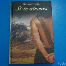 Libros: LIBRO DE KRESLEY COLE SI TE ATREVES AÑO 2011 DE RBA EDITORES LOTE A. Lote 224201107
