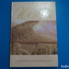 Libros: LIBRO DE BARBARA WOOD LA ESTRELLA DE BABILONIA AÑO 2006 DE RBA EDITORES LOTE B. Lote 224203425