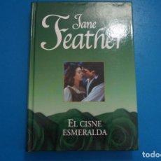 Libros: LIBRO DE JANE FEATHER EL CISNE ESMERALDA AÑO 2007 DE RBA EDITORES LOTE B. Lote 224203690