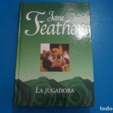 Libros: LIBRO DE JANE FEATHER LA JUGADORA AÑO 2007 DE RBA EDITORES LOTE B. Lote 224204188