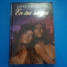 Libros: LIBRO DE JAYNE ANN KRENTZ EN TUS SUEÑOS AÑO 2007 DE RBA EDITORES LOTE B. Lote 224204498
