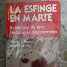 Libros: LA ESFINGE EN MARTE. Lote 224277561