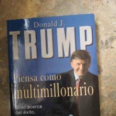 Libros: PIENSA COMO UN MULTIMILLONARIO TRUMP. Lote 224278176