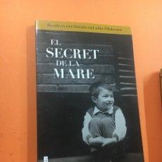 Libros: EL SECRET DE LA MARE J.L.WITTERICK 1' EDICIÓ 2014. Lote 224321917