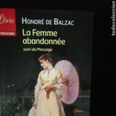 Libros: LA FEMME ABANDONNEE, BALZAC. Lote 224630325