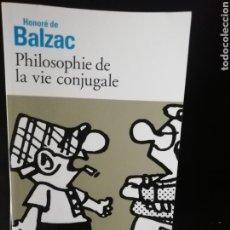Libros: PHILOSOPHIE DE LA VIE CONJUGALE, BALZAC. Lote 224630428