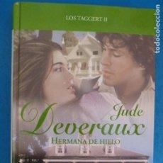 Livros: LIBRO DE JUDE DEVERAUX HERMANA DE HIELO LOS TAGGERT II AÑO 2008 DE RBA EDITORES LOTE G. Lote 224886102