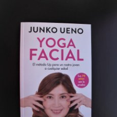 Libros: YOGA FACIAL (JUNKO UENO). Lote 225135678