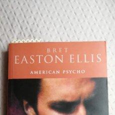 Libros: AMERICAN PSYCHO DE BRETT EASTON ELLIS 1ª EDICIÓN AÑO 2000 EDICIONES B. Lote 225286600