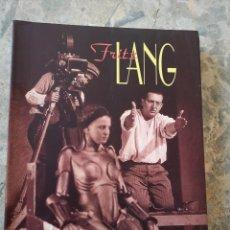 Libros: FRITZ LANG EDICIONES DOCUMENTOS FILMOTECA. Lote 226287900