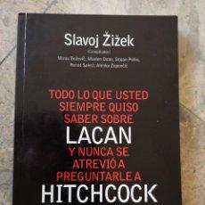 Libros: TODO LO QUE USTED SIEMPRE QUISO SABER SOBRE LACAN Y NUNCA SE ATREVIÓ A PREGUNTARLE A HITCHCOCK. Lote 226288803