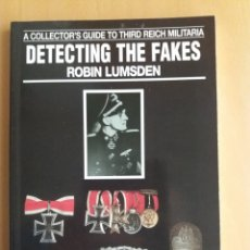 Livres: LIBRO ALEMANIA TERCER REICH. DETECTING THE FAKES. LUMSDEN.. Lote 226294365