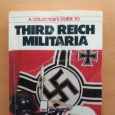 Livres: LIBRO COLLECTORS GUIDE TO THIRD REICH MILITARIA. ALEMANIA TERCER REICH. LUMSDEN. Lote 226296350